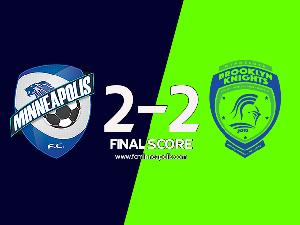 FC Minneapolis held to a 2-2 draw by the Brooklyn Knights!